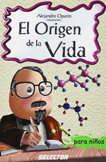 EL ORIGEN DE LA VIDA (INFANTIL)