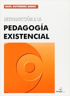 INTRODUCCION A LA PEDAGOGIA EXISTENCIAL