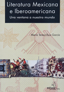 LITERATURA MEXICANA E IBEROAMERICANA: UNA VENTANA...