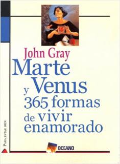MARTE Y VENUS 365 FORMAS DE VIVIR ENAMORADO
