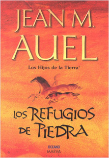 LOS HIJOS DE LA TIERRA 5: LOS REFUGIOS DE PIEDRA