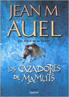 LOS HIJOS DE LA TIERRA 3: LOS CAZADORES DE MAMUTS