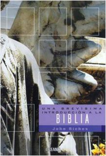 UNA BREVISIMA INTRODUCCION A LA BIBLIA