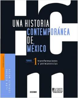 UNA HISTORIA CONTEMPORANEA DE MEXICO TOMO 1