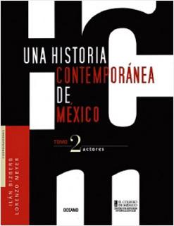 UNA HISTORIA CONTEMPORANEA DE MEXICO TOMO 2