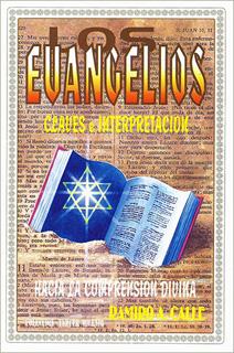 LOS EVANGELIOS CLAVES E INTERPRETACION
