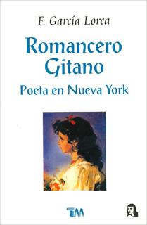 ROMANCERO GITANO - POETA EN NUEVA YORK