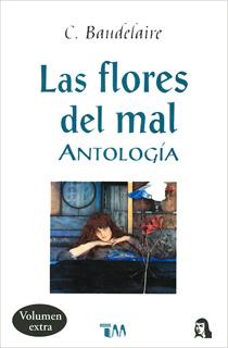 LAS FLORES DEL MAL: ANTOLOGIA