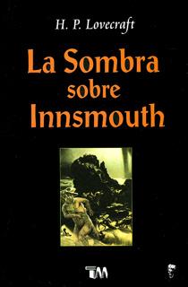 LA SOMBRA SOBRE INNSMOUNTH