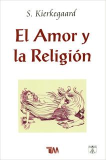 EL AMOR Y LA RELIGION
