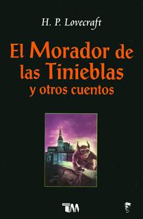 EL MORADOR DE LAS TINIEBLAS Y OTROS CUENTOS