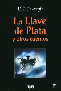 LA LLAVE DE PLATA Y OTROS CUENTOS