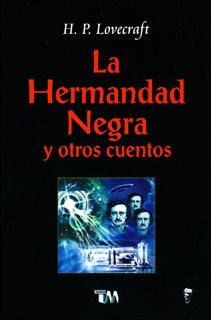 LA HERMANDAD NEGRA Y OTROS CUENTOS