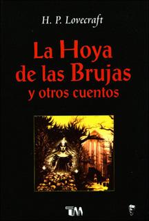 LA HOYA DE LAS BRUJAS Y OTROS CUENTOS