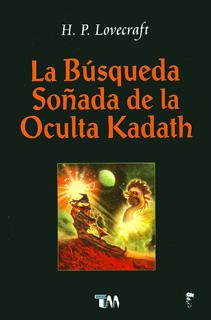 LA BUSQUEDA SOÑADA DE LA OCULTA KADATH