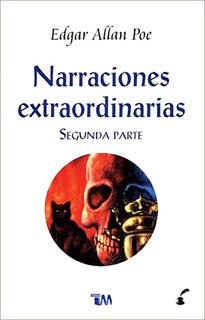 NARRACIONES EXTRAORDINARIAS: SEGUNDA PARTE