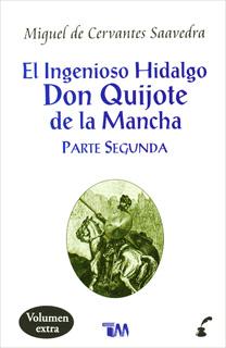 EL INGENIOSO HIDALGO DON QUIJOTE DE LA MANCHA:...