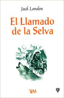EL LLAMADO DE LA SELVA