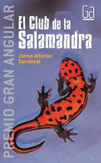 EL CLUB DE LA SALAMANDRA (GRAN ANGULAR)