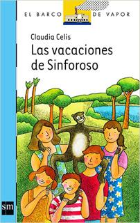 LAS VACACIONES DE SINFOROSO (SERIE AZUL)