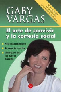 EL ARTE DE CONVIVIR Y LA CORTESIA SOCIAL...