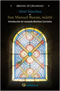 ABEL SANCHEZ - SAN MANUEL BUENO, MARTIR