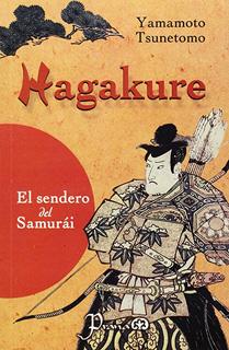 HAGAKURE: EL SENDERO DEL SAMURAI