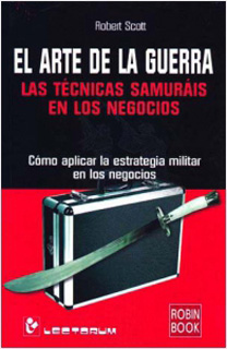 EL ARTE DE LA GUERRA: LAS TECNICAS SAMURAIS EN...