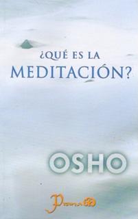 ¿QUE ES LA MEDITACION?