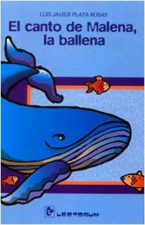 EL CANTO DE MALENA, LA BALLENA