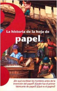 HISTORIA DE LA HOJA DE PAPEL