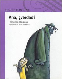 ANA, ¿VERDAD? (SERIE MORADA)