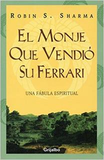 EL MONJE QUE VENDIO SU FERRARI (LIBRO)
