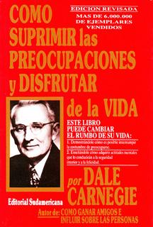 COMO SUPRIMIR LAS PREOCUPACIONES Y DISFRUTAR DE LA VIDA