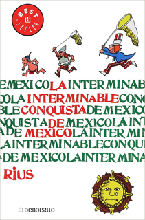 LA INTERMINABLE CONQUISTA DE MEXICO