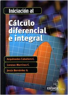 INICIACION AL CALCULO DIFERENCIAL E INTEGRAL