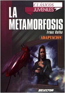 LA METAMORFOSIS (JUVENIL)