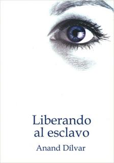 LIBERANDO AL ESCLAVO (EDICION ESPECIAL)