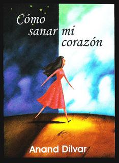 COMO SANAR MI CORAZON (BOLSILLO)