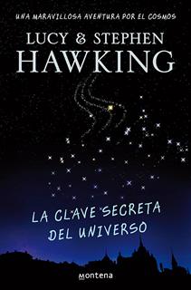 LA CLAVE SECRETA DEL UNIVERSO: UNA MARAVILLOSA...