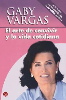 EL ARTE DE CONVIVIR Y LA VIDA COTIDIANA (BOLSILLO)