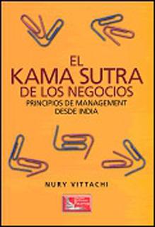 EL KAMA SUTRA DE LOS NEGOCIOS: PRINCIPIOS DE...