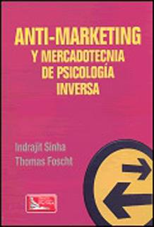 ANTI-MARKETING Y MERCADOTECNIA DE PSICOLOGIA...