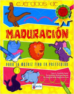 EJERCICIOS DE MADURACION PARA LA MOTRIZ FINA EN...