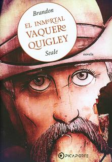 EL INMORTAL VAQUERO QUIGLEY