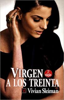 VIRGEN A LOS TREINTA