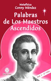 PALABRAS DE LOS MAESTROS ASCENDIDOS. VOLUMEN 1