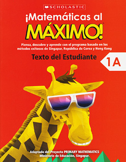 ¡MATEMATICAS AL MAXIMO! 1A TEXTO DEL ESTUDIANTE