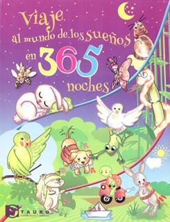 VIAJE AL MUNDO DE LOS SUEÑOS EN 365 NOCHES
