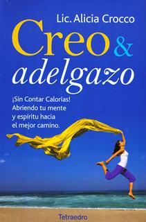 CREO Y ADELGAZO